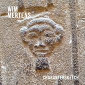 Charaktersketch von Wim Mertens