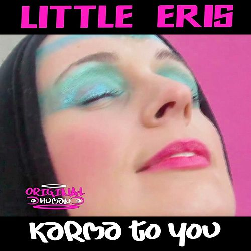 Karma to You by Little Eris