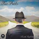 Two Paths van Keith Galliher Jr.