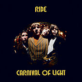 Carnival of Light by RIDE