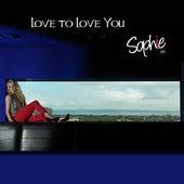 Love to Love You van Sophie