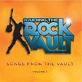 Raiding the Rock Vault: Songs From the Vault by Various Artists