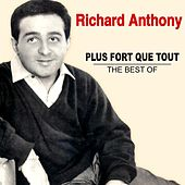 Plus fort que tout - The Best Of de Richard Anthony