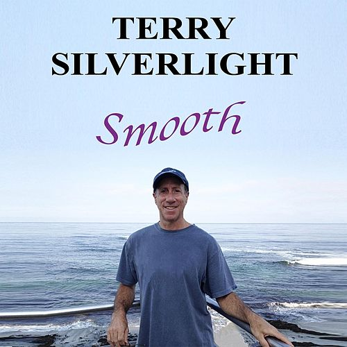 Smooth by Terry Silverlight