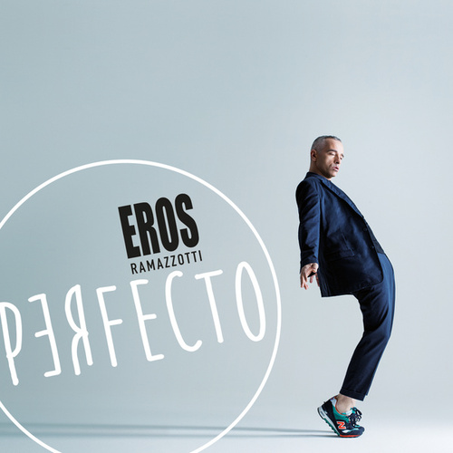 Perfecto by Eros Ramazzotti