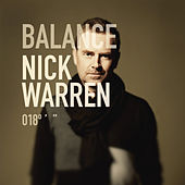 Balance 018 - Mixed By Nick Warren by Various Artists