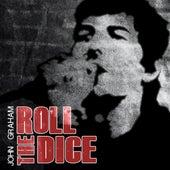 Roll the Dice de John Graham