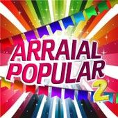 Arraial Popular, Vol. 2 by Various Artists