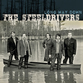 Long Way Down by The SteelDrivers