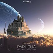 Lost Kingdoms - Single by Parhelia