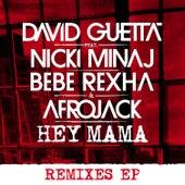 Hey Mama (feat. Nicki Minaj & Afrojack) [Remixes EP] by David Guetta