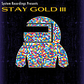Stay Gold 3 von Various Artists