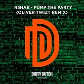 Pump the Party (Oliver Twizt Remix) by R3HAB
