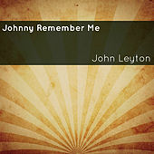 Johnny Remember Me von John Leyton
