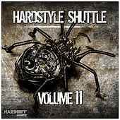 Hardstyle Shuttle, Vol. 11 by Various Artists