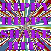 Hippy Hippy Shake Hits by Various Artists
