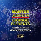 Lounge Elements (Easy Lounge for Emotional Moments) by Manyus Joan Eta