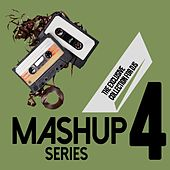 Mashup Series, Vol. 4 (The Exclusive Collection for DJs) by D'Mixmasters