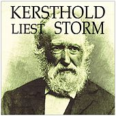 Kersthold liest Storm by Johannes Kersthold