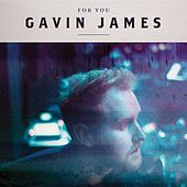 For You EP by Gavin James
