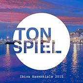 TONSPIEL Ibiza Essentials 2015 von Various Artists