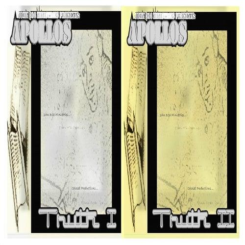 Truth, Vol. I & II by The Apollo's