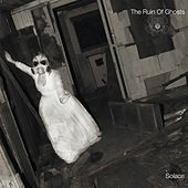 The Ruin of Ghosts von Solace