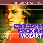 The Greatest Hits: Wolfgang Amadeus Mozart by Various Artists