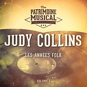 Les Années Folk: Judy Collins, Vol. 1 by Judy Collins