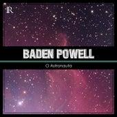 O Astronauta de Baden Powell