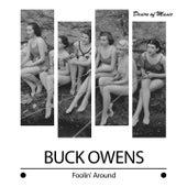Foolin' Around by Buck Owens
