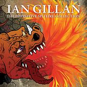 The Definitive Spitfire Collection de Ian Gillan