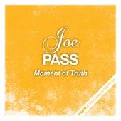 Moment of Truth van Joe Pass