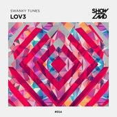 Lov3 von Swanky Tunes