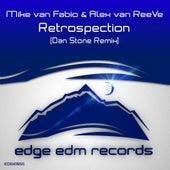 Retrospection (Dan Stone Remix) by Mike Van Fabio