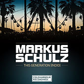 This Generation [Indio] by Markus Schulz
