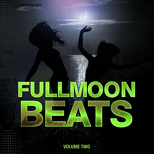 Fullmoon Beats - Ibiza, Vol. 2 by Various Artists