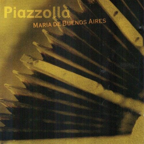 Maria de Buenos Aires by Astor Piazzolla