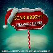Star Bright (Christmas Recordings Remastered) by Ferrante and Teicher