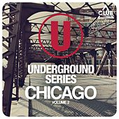 Underground Series Chicago, Vol. 2 by Various Artists