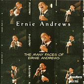Many Faces of Ernie Andrews by Ernie Andrews