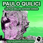 Les plus belles guitares Corses (Les plus grands succès Corses) von Paulo Quilici