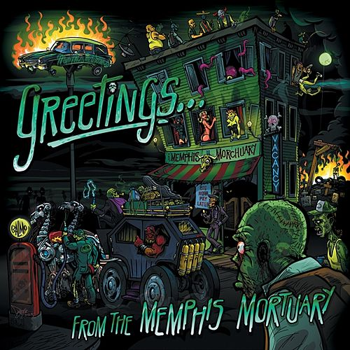 Greetings From the Memphis Mortuary by Memphis Morticians