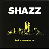 Back To Manhattan by Shazz