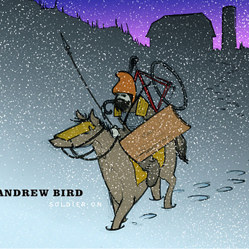 Soldier On by Andrew Bird