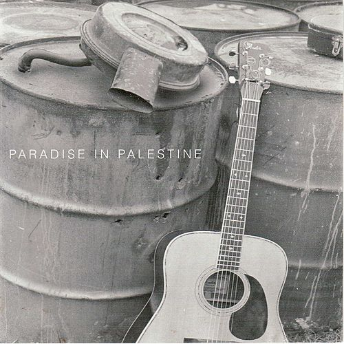 Paradise in Palestine by Cast Iron Filter