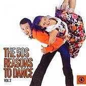 The 50s: Reasons to Dance, Vol. 2 by Various Artists