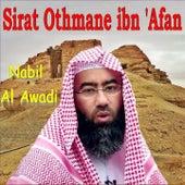 Sirat Othmane Ibn 'Afan (Quran) by Nabil Al Awadi