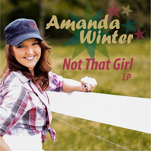 Not That Girl by Amanda Winter