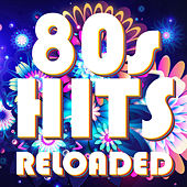 80s Hits Reloaded by Various Artists